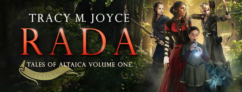 Rada (Tales of Altaica Volume One) by Tracy M Joyce.